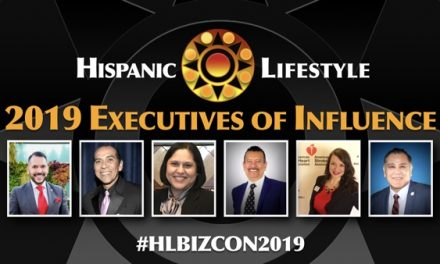 Hispanic Lifestyle's 2019 Executives of Influence