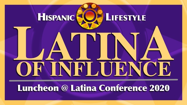 REQUEST FOR NOMINATIONS   2020 Latinas of Influence