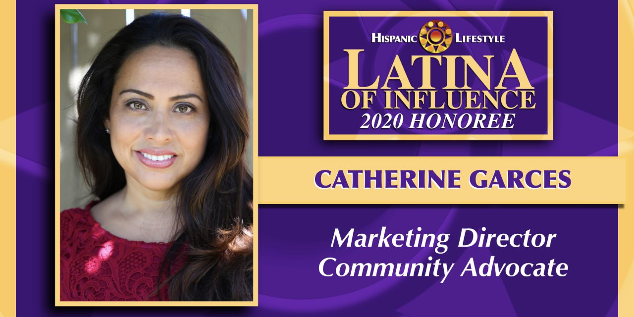 2020 Latina of Influence | Catherine Garces