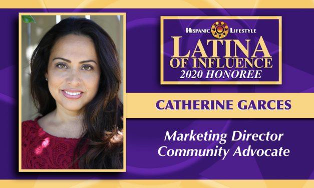 2020 Latina of Influence | Catherine Garces