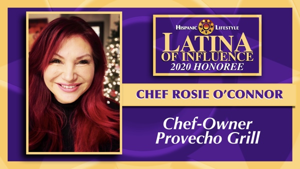 2020 Latina of Influence | Chef Rosie O'Connor