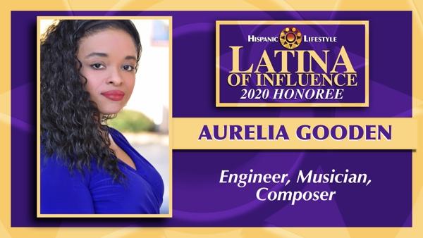 2020 Latina of Influence | Aurelia Gooden