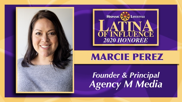 2020 Latina of Influence | Marcie Perez