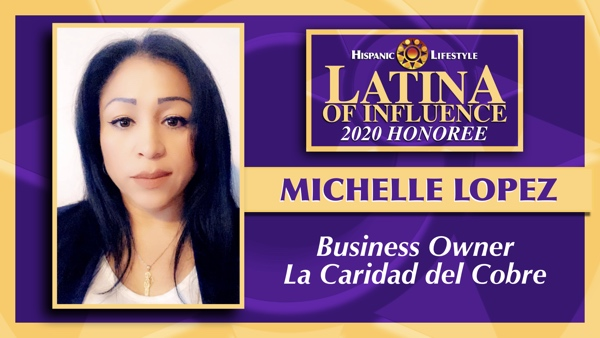 2020 Latina of Influence | Michelle Lopez