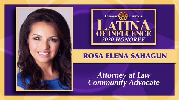 2020 Latina of Influence | Rosa Elena Sahagun