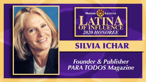 2020 Latina of Influence | Silvia Ichar