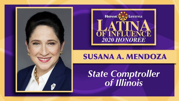 2020 Latina of Influence | Susana A. Mendoza – State Comptroller  of Illinois