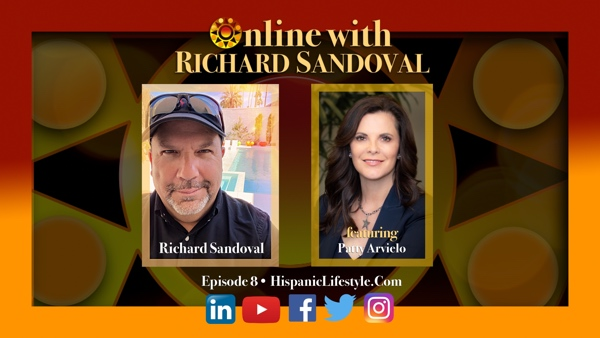 Episode 8 | Online with Richard Sandoval – Featuring Patty Arvielo