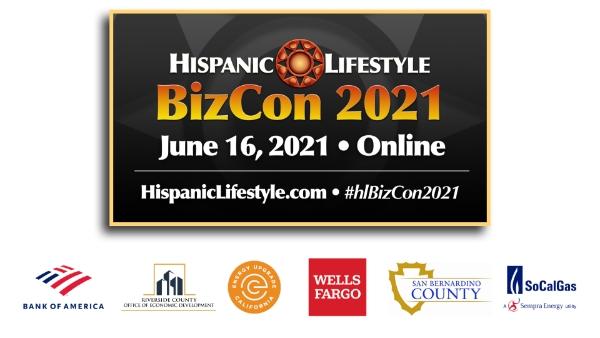 Hispanic Lifestyle's BizCon 2021 | ONLINE JUNE 16, 2021