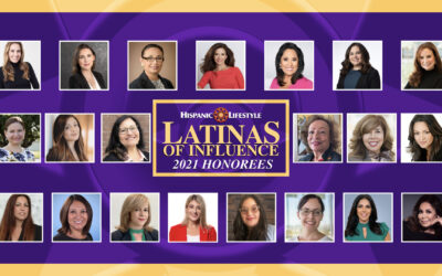 Hispanic Lifestyle's 2021 Latinas of Influence
