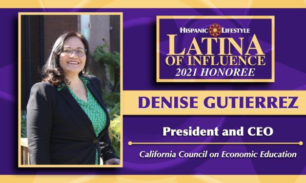 UPDATE 2021 Latina of Influence | Denise M. Gutierrez