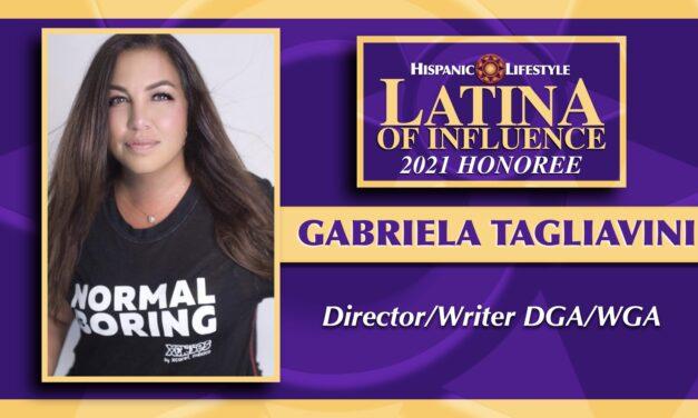 2021 Latina of Influence | Gabriela Tagliavini DGA/WGA